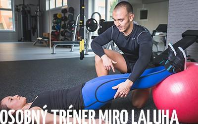 Osobný tréner Miro Laluha